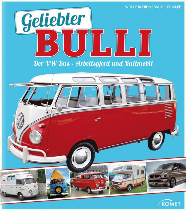 Geliebter Bulli - das Buch