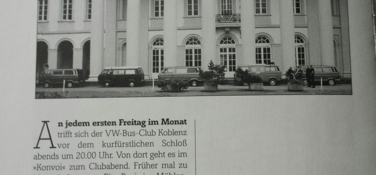 Der VW-Bus-Club Koblenz trifft sich…